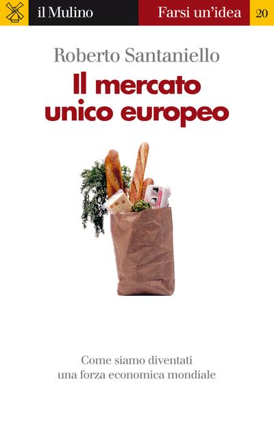 Copertina Il mercato unico europeo