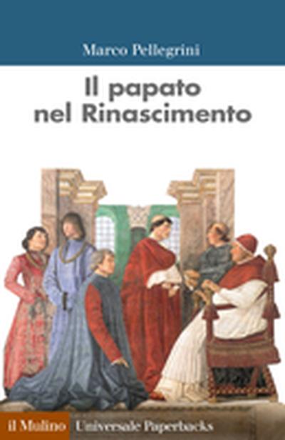 Cover Il papato nel Rinascimento