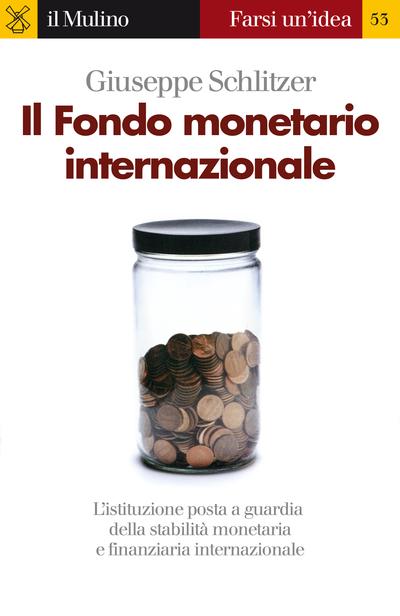 Cover Il Fondo monetario internazionale