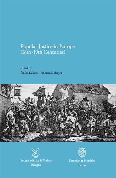 Cover Popular Justice in Europe (18th-19th Centuries)