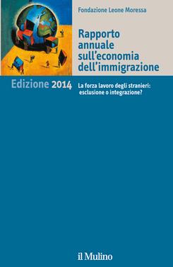 copertina Rapporto annuale sull'economia dell'immigrazione. Edizione 2014