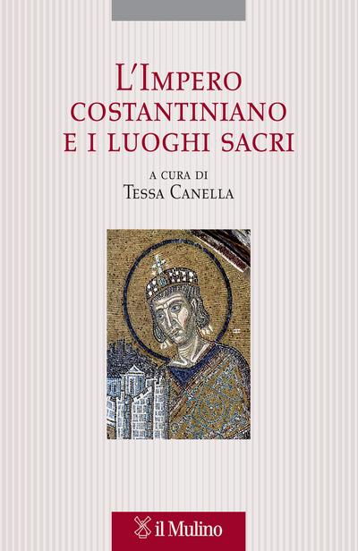 Copertina L'Impero costantiniano e i luoghi sacri