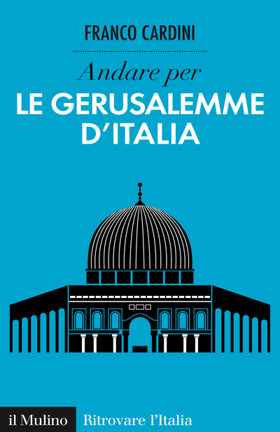 Cover Discover Italy's Jerusalems
