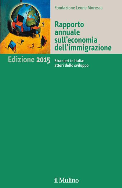 Copertina Rapporto annuale sull'economia dell'immigrazione. Edizione 2015
