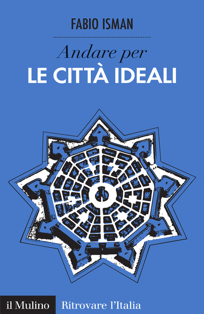 Cover Discover the Ideal Cities of Italy