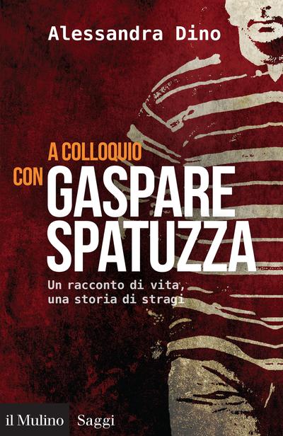 Copertina A colloquio con Gaspare Spatuzza
