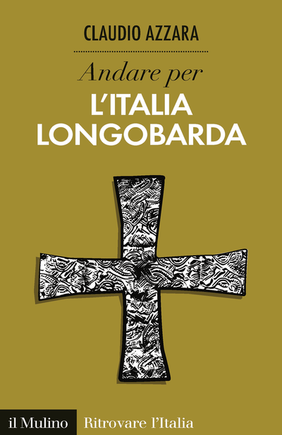 Cover Andare per l'Italia longobarda