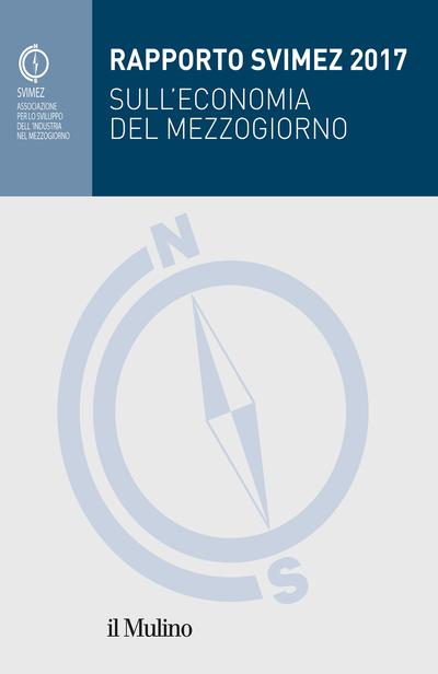 Cover Rapporto Svimez 2017 sull'economia del Mezzogiorno