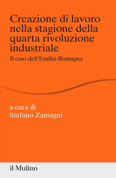 Cover Creazione di lavoro nella stagione della quarta rivoluzione industriale