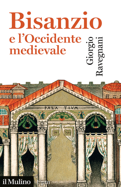 Cover Byzantium and the West in the Middle Ages