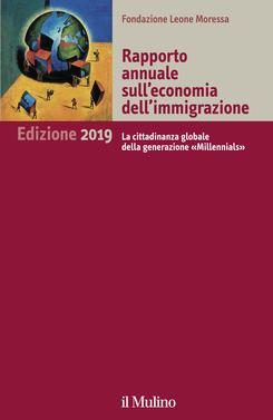 copertina Rapporto annuale sull'economia dell'immigrazione. Edizione 2019