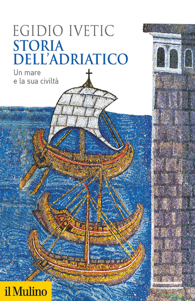 Cover A History of the Adriatic