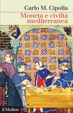 copertina Money, Prices, and Civilization in the Mediterranean World